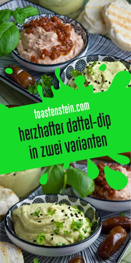 Dattel-Dip in zwei Varianten | Toastenstein