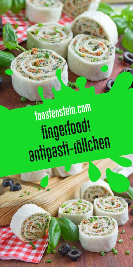 Antipasti-Röllchen - Fingerfood!   Toastenstein