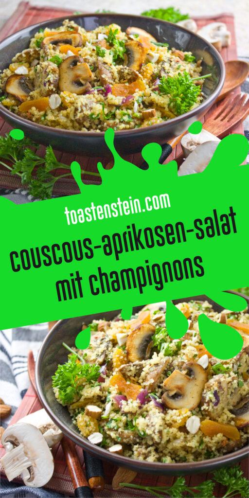 Couscous-Aprikosen-Salat mit Champignons