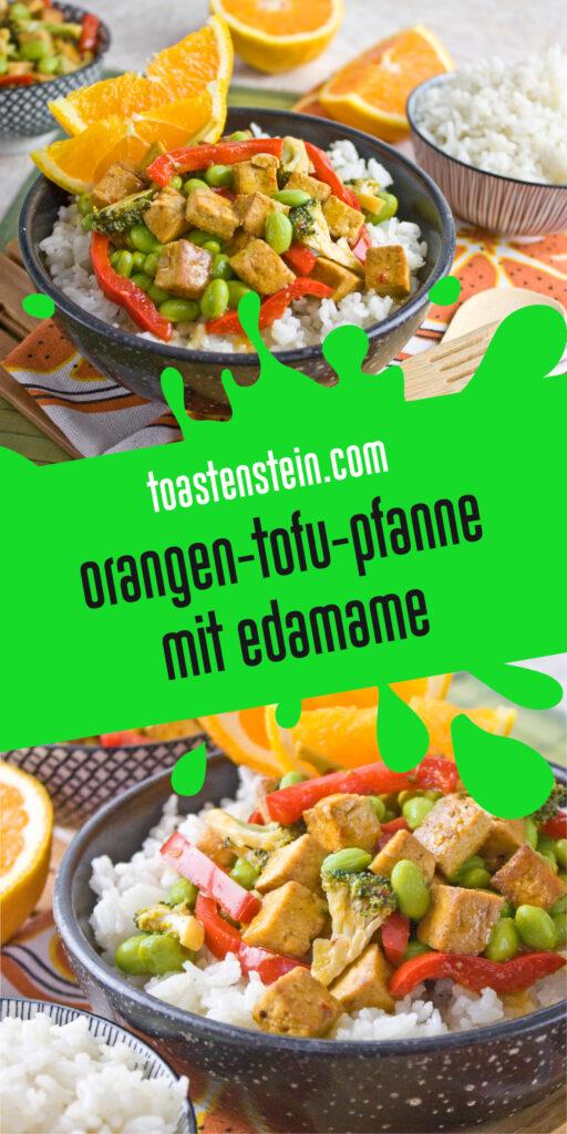 Orangen-Tofu-Pfanne mit Edamame