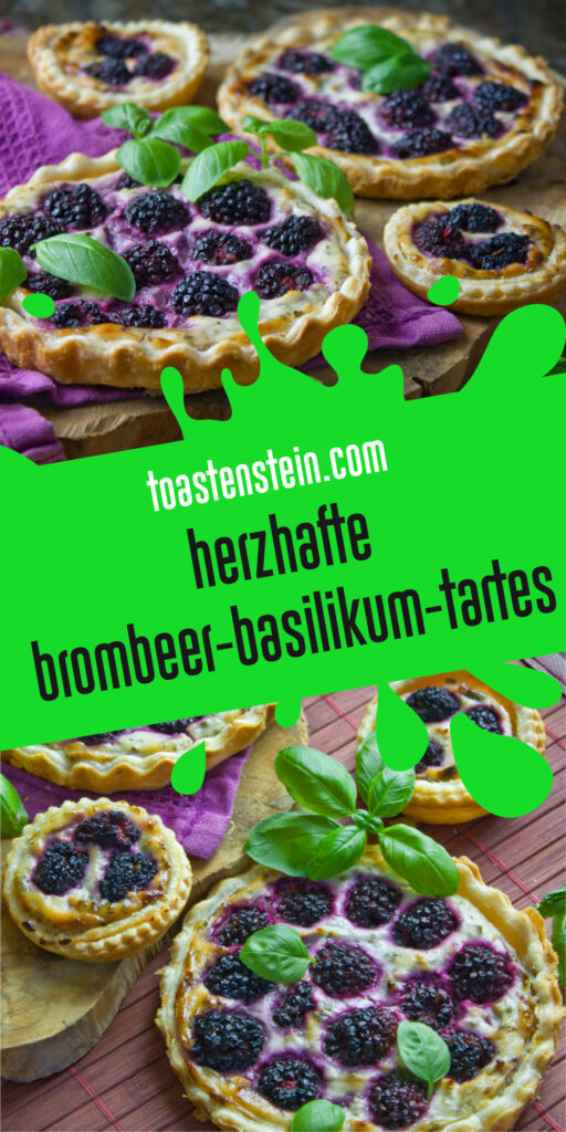 Herzhafte Brombeer-Basilikum-Tartes [Frankenfood]